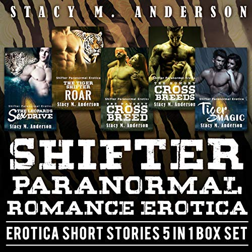 Shifter Paranormal Romance Erotica: Erotica Short Stories - 5 in 1 Box Set Titelbild