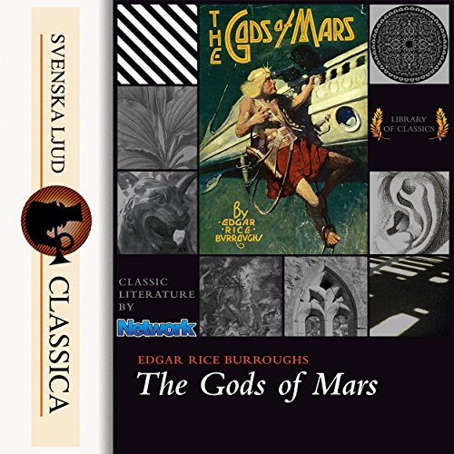 The Gods of Mars Audiobook By Edgar Rice Burroughs cover art