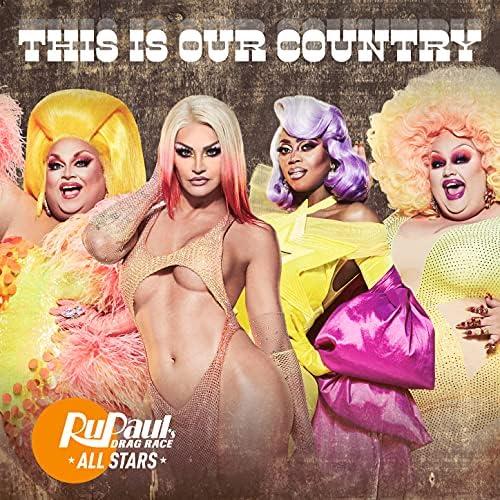 RuPaul & Tanya Tucker feat. The Cast of RuPaul's Drag Race All Stars, Season 6