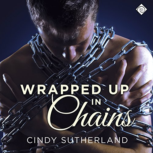 Wrapped Up in Chains audiobook cover art