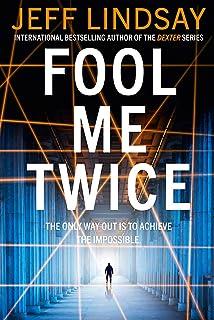 Fool Me Twice: Riley Wolfe Thriller