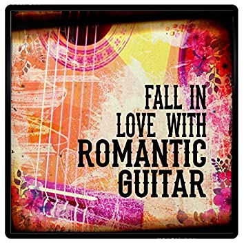 Fall in Love with Romantic Guitar
