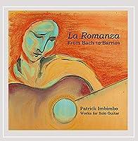 La Romanza: from Bach to Barrios