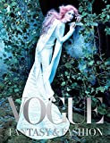 Vogue: Fantasy & Fashion
