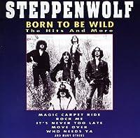 Born to Be Wild & Hits