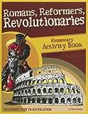 Romans, Reformers, Revolutionaries: Elementary Act