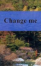 Change me (Afrikaans Edition)