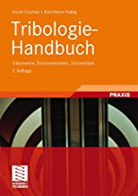 Tribologie-Handbuch: Tribometrie, Tribomaterialien, Tribotechnik (German Edition)