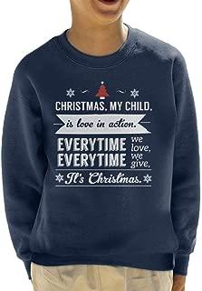 Christmas is Love in Action Dale Evans Rogers Quote Kid's Sweatshirt
