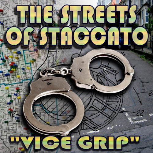 Streets of Staccato, Episode 2: 'Vice Grip' copertina