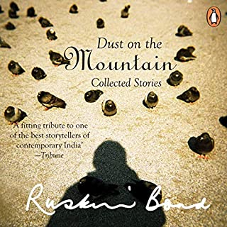 Dust on the Mountain                   Written by:                                                                                                                                 Ruskin Bond                               Narrated by:                                                                                                                                 Deo Haldar                      Length: 34 mins     1 rating     Overall 5.0