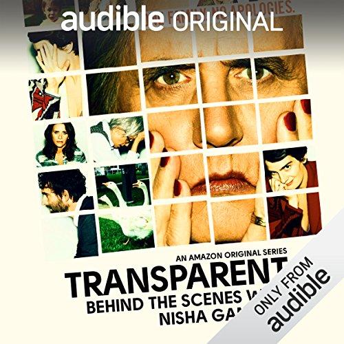 5: Nisha Ganatra                   By:                                                                                                                                 Transparent: Behind the Scenes                               Narrated by:                                                                                                                                 Nisha Ganatra                      Length: 7 mins     2 ratings     Overall 3.0