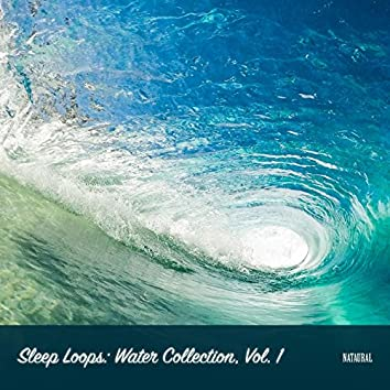 Sleep Loops: Water Collection, Vol. 1
