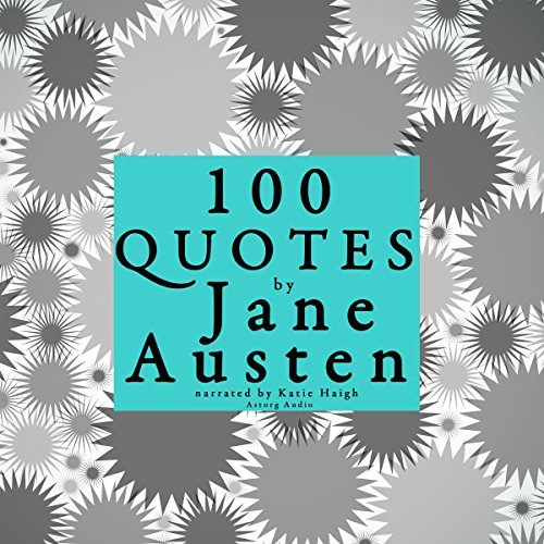 100 Quotes by Jane Austen audiobook cover art