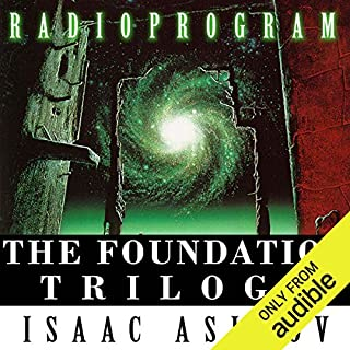 The Foundation Trilogy (Dramatized)                   By:                                                                                                                                 Isaac Asimov,                                                                                        Patrick Tull - adaptation,                                                                                        Mike Stott - adaptation                               Narrated by:                                                                                                                                 Geoffrey Beevers,                                                                                        Lee Montague,                                                                                        Julian Glover,                   and others                 Length: 7 hrs and 49 mins     757 ratings     Overall 3.2