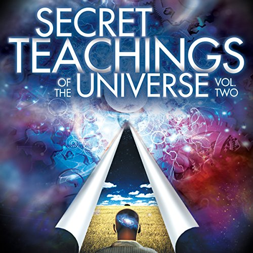 Secret Teachings of the Universe, Volume 2 audiobook cover art