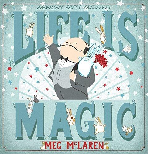Life is Magic by Meg McLaren (2016-03-03)