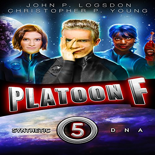 Synthetic DNA     Platoon F, Book 5              By:                                                                                                                                 John P. Logsdon,                                                                                        Christopher P. Young                               Narrated by:                                                                                                                                 John P. Logsdon                      Length: 2 hrs and 19 mins     1 rating     Overall 5.0