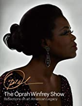 The Oprah Winfrey Show: Reflections on an American Legacy