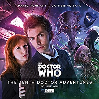 Doctor Who - The 10th Doctor Adventures, Volume 1                   By:                                                                                                                                 Matt Fitton,                                                                                        Jenny T Colgan,                                                                                        James Goss                               Narrated by:                                                                                                                                 David Tennant,                                                                                        Catherine Tate,                                                                                        Rachael Stirling,                   and others                 Length: 2 hrs and 41 mins     259 ratings     Overall 4.5