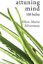 attuning mind: 108 haiku