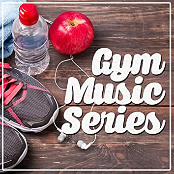 Gym Music Series