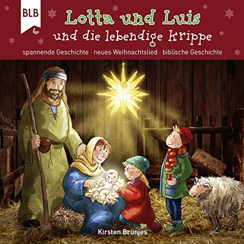 Lotta und Luis und die lebendige Krippe cover art