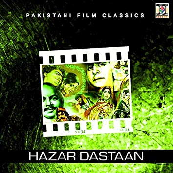 Hazar Dastaan (Pakistani Film Soundtrack)
