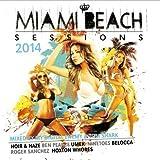 Miami Beach Sessions - 2014 Download Tracklist