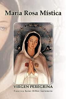 María Rosa Mística: Virgen Peregrina (Spanish Edition)
