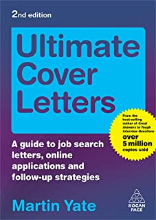 Ultimate Cover Letters: A Guide to Job Search Letters, Online Applications and Follow-up Strategies
