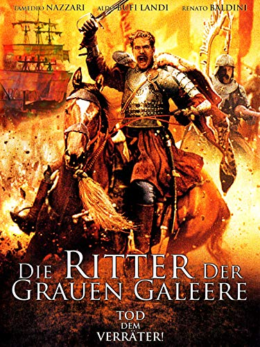 Die Ritter der grauen Galeere