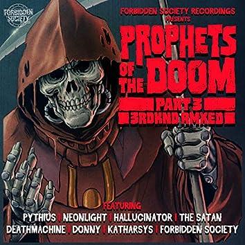 Prophets Of The Doom Remixes part 3