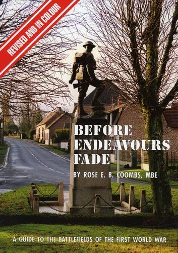 Before Endeavours Fade by Rose E. B. Coombs (2006-05-07)