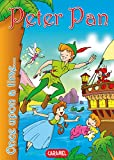 Peter Pan: Tales and Stories for Children (Once Upon a Time… Book 16)