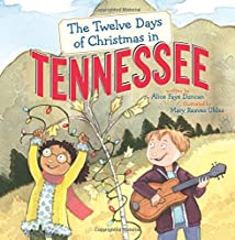 The Twelve Days of Christmas in Tennessee (The Twelve Days of Christmas in America)