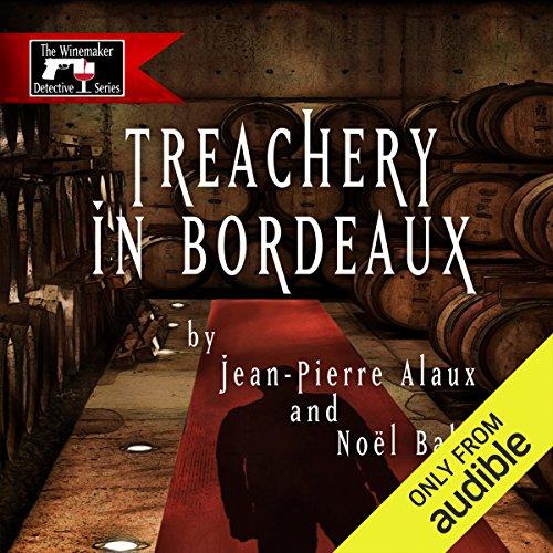 Treachery in Bordeaux (Mission à Haut-Brion) audiobook cover art