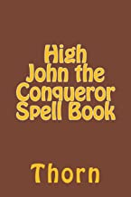 high john the conqueror root spell