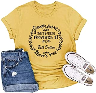 Beth Dutton Shirt Women Funny Somewhere Between Proverbs 31 Beth Dutton Vintage Graphic Casual Shirts Tees Tops