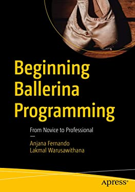 Beginning Ballerina Programming: From Novice to Professional