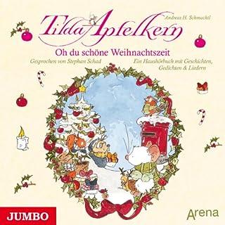 Oh du schöne Weihnachtszeit - Ein Haushörbuch mit Geschichten, Gedichten und Liedern Titelbild