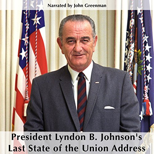 President Lyndon B. Johnson's Last State of the Union cover art