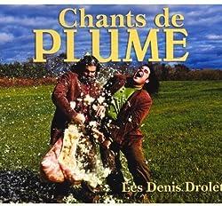Chants de Plume [Import]