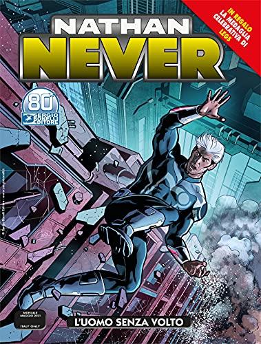 Fumetto Nathan Never N° 360 - l'Uomo Senza Volto + Medaglia Legs Weaver – Sergio Bonelli Editore – Italiano