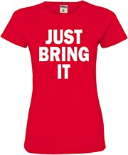 Go All Out Womens Just Bring It Deluxe Soft T-Shirt