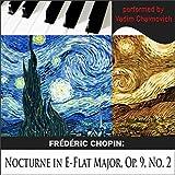 Frédéric Chopin: Nocturne in E-Flat Major, Op. 9, No. 2