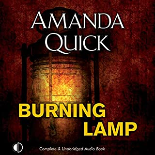 Burning Lamp                   By:                                                                                                                                 Amanda Quick                               Narrated by:                                                                                                                                 Gordon Griffin                      Length: 9 hrs and 44 mins     2 ratings     Overall 4.5