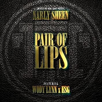 Pair of Lips (feat. Wody Lynn & Esg)