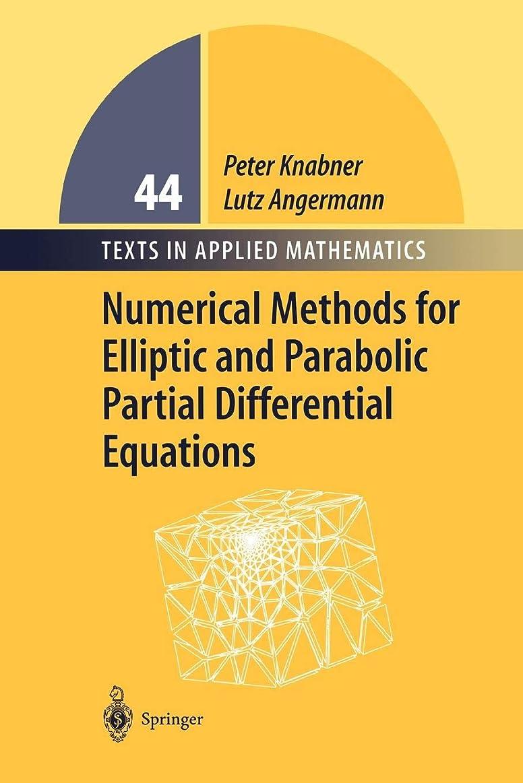 バトル国民スパイNumerical Methods for Elliptic and Parabolic Partial Differential Equations (Texts in Applied Mathematics)