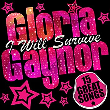 Gloria Gaynor: I Will Survive